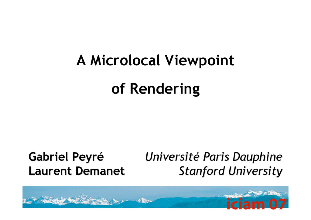 A Microlocal Viewpoint of Rendering Université ...