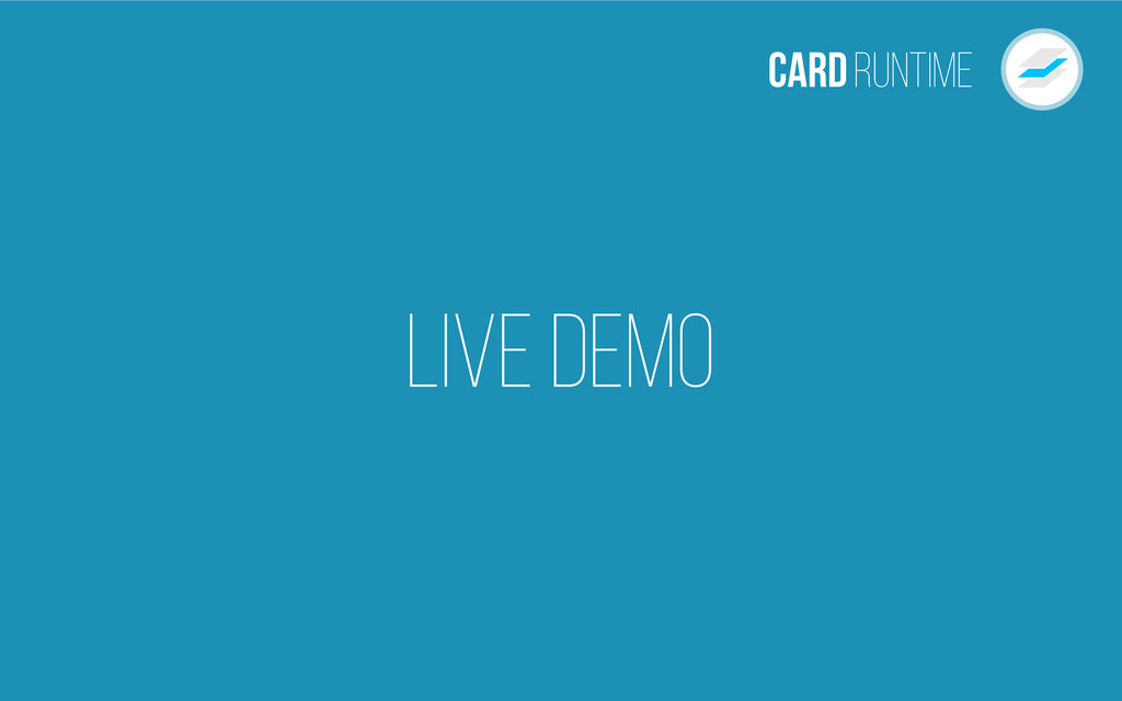 Live Demo CardRuntime
