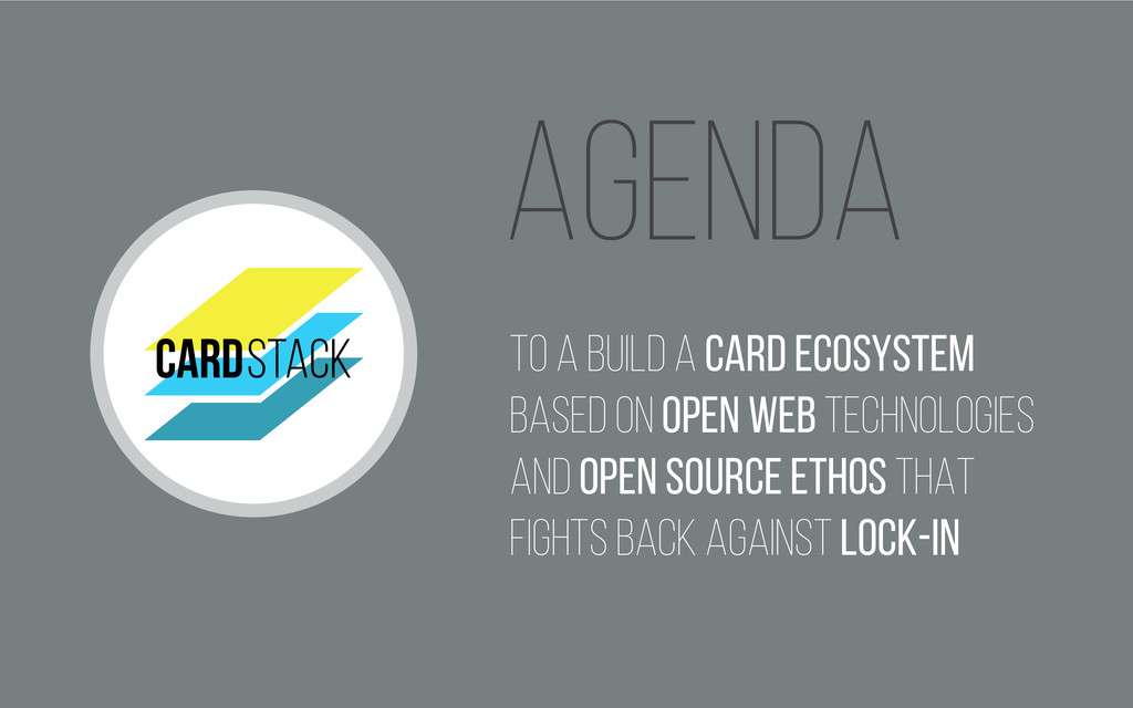 Agenda To a build a Card Ecosystem based on Ope...