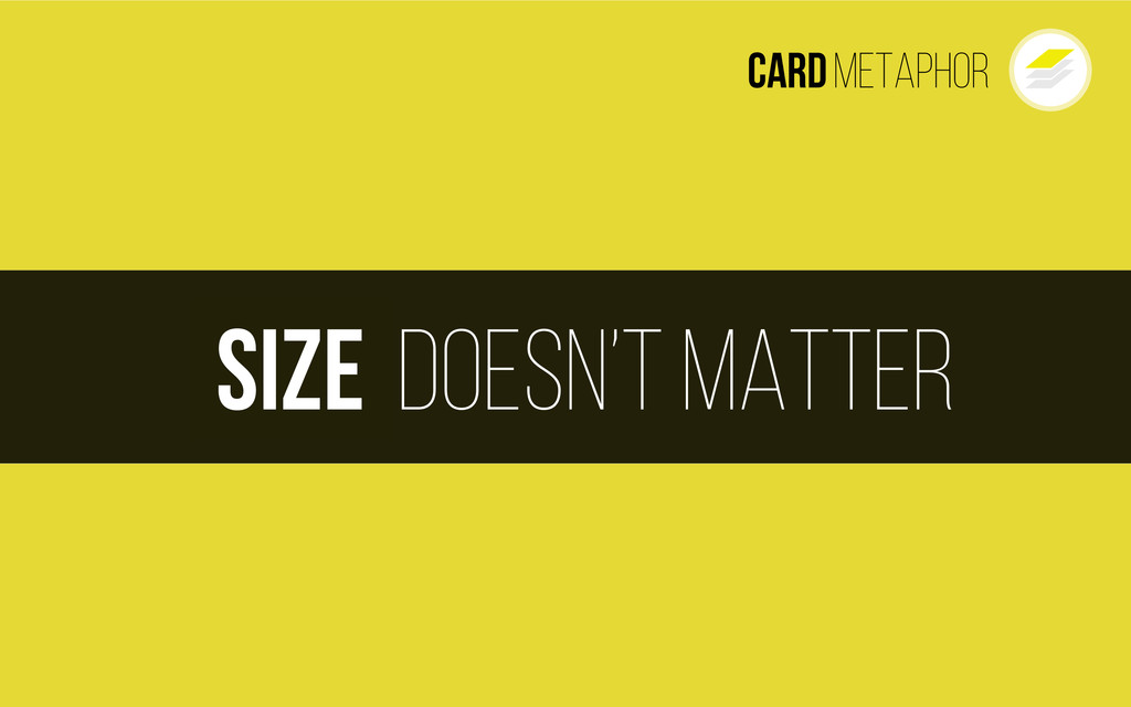 Cardmetaphor doesn't matter Size