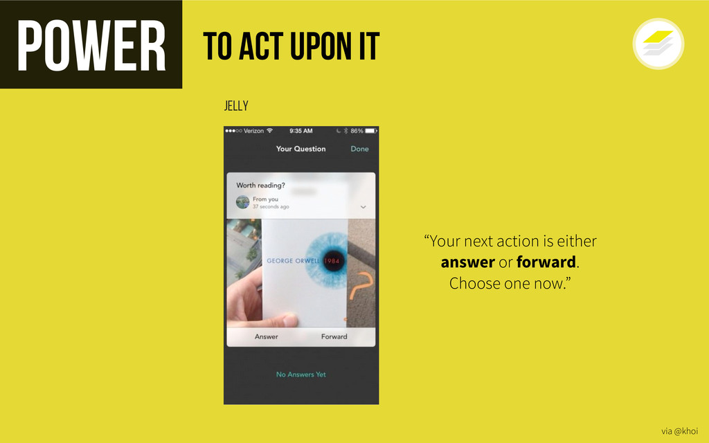 "Power Jelly via @khoi ""Your next action is eith..."