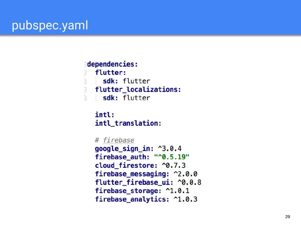 29 pubspec.yaml