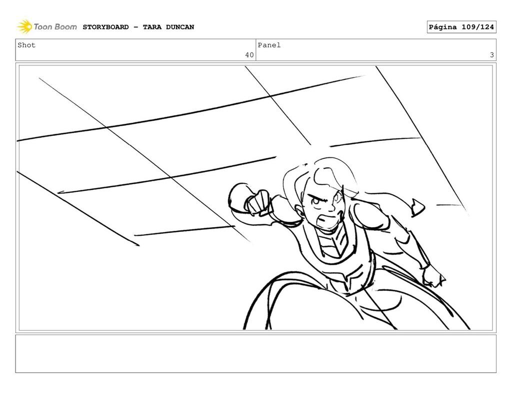 Shot 40 Panel 3 STORYBOARD - TARA DUNCAN Página...