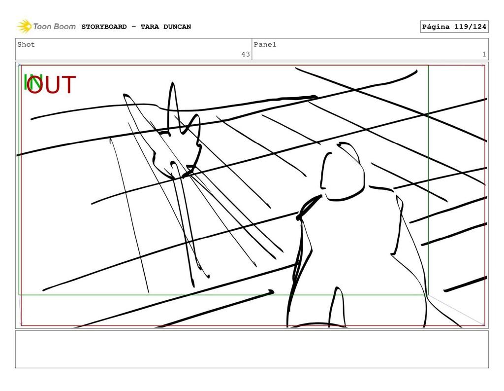 Shot 43 Panel 1 STORYBOARD - TARA DUNCAN Página...