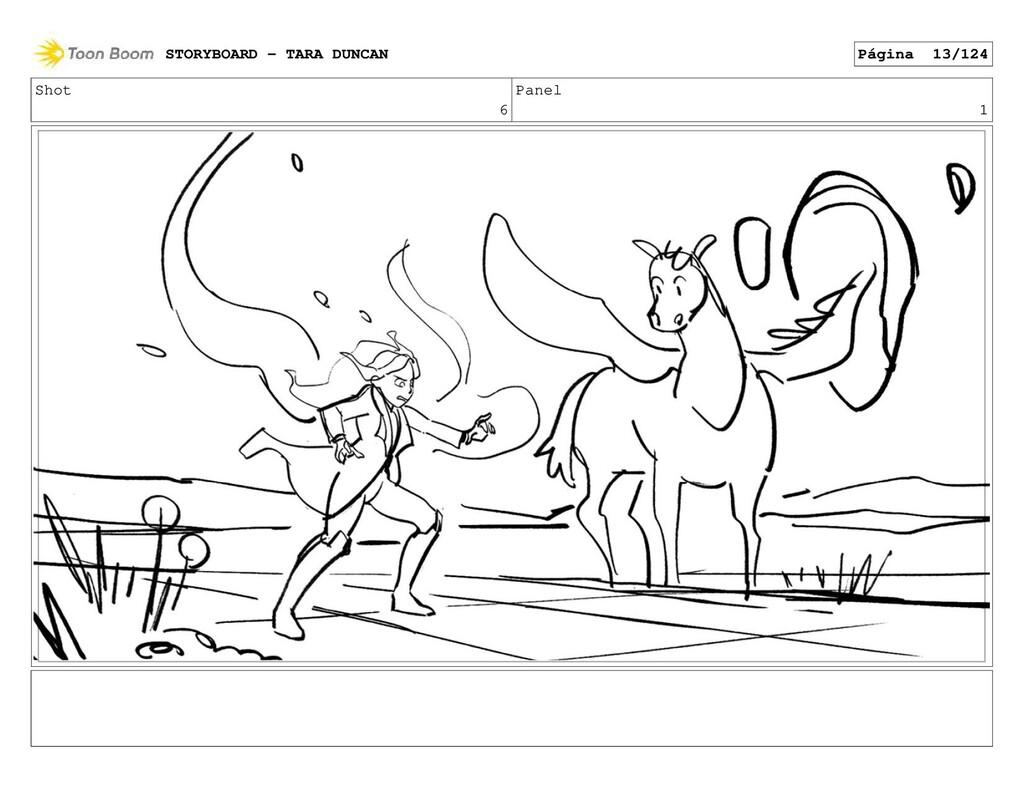 Shot 6 Panel 1 STORYBOARD - TARA DUNCAN Página ...