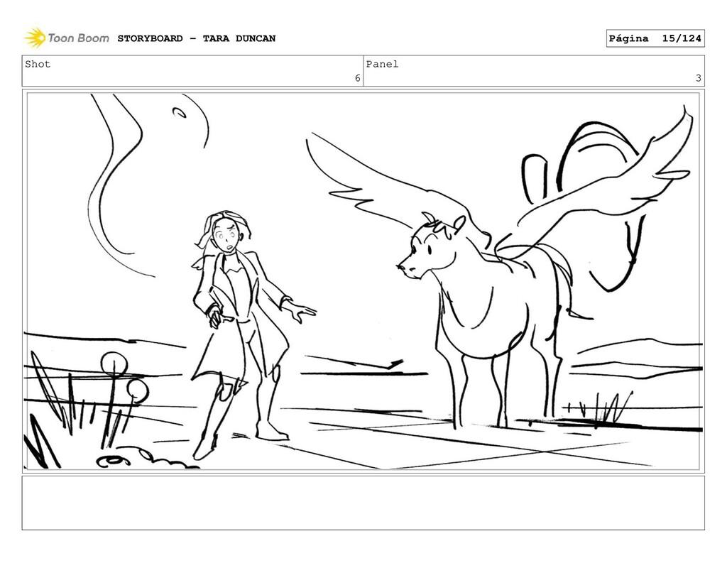 Shot 6 Panel 3 STORYBOARD - TARA DUNCAN Página ...