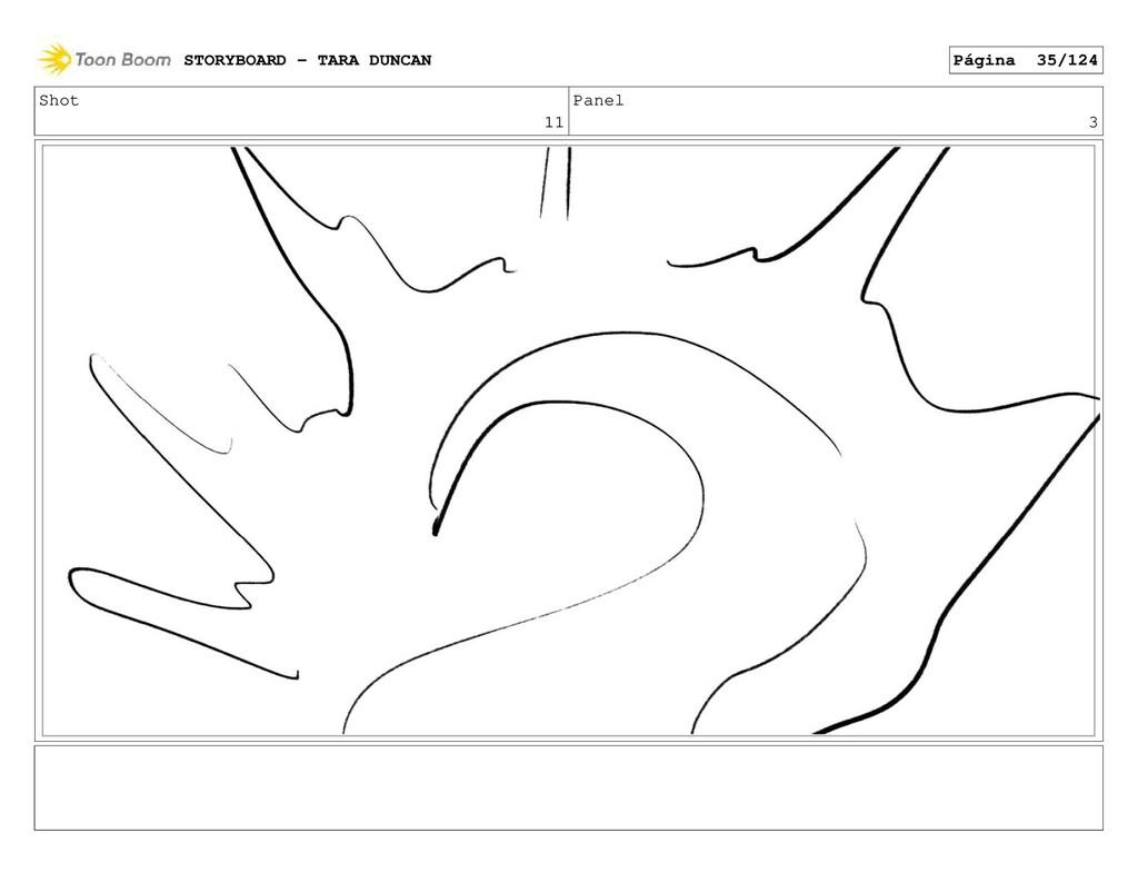 Shot 11 Panel 3 STORYBOARD - TARA DUNCAN Página...