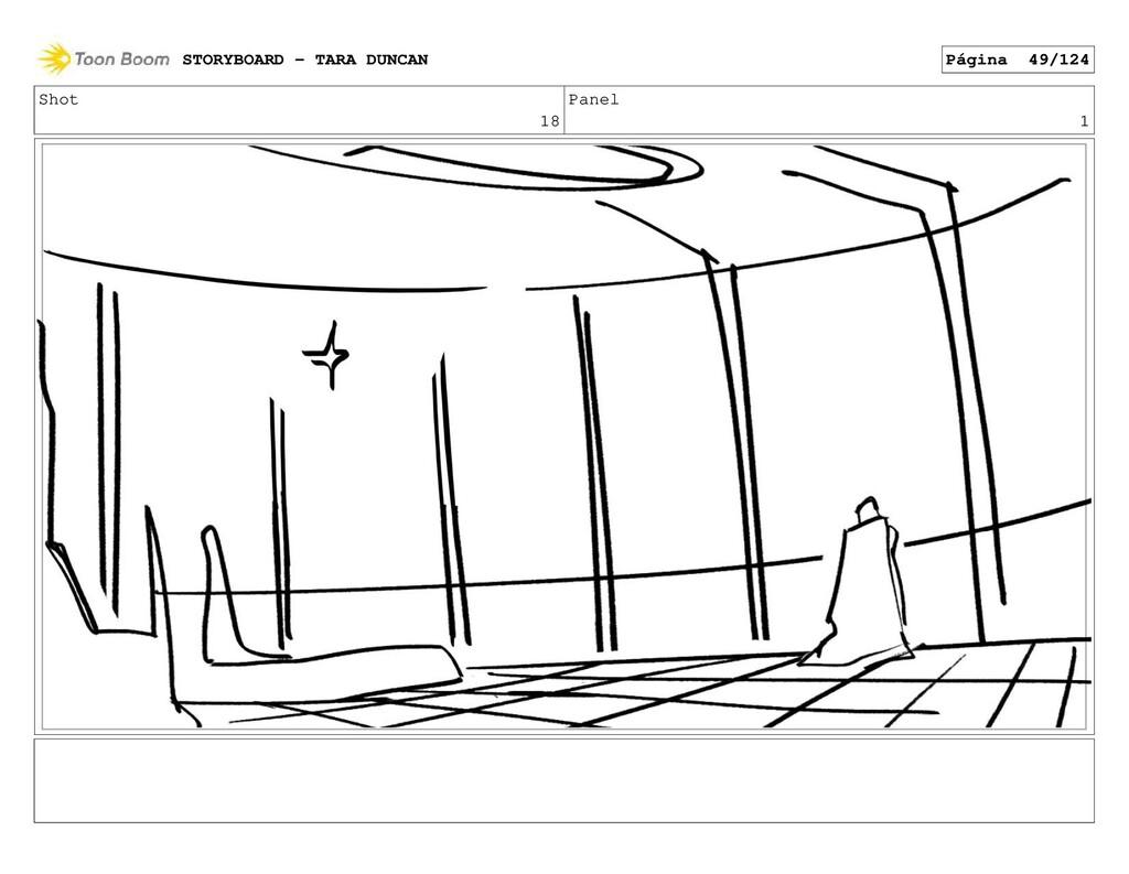 Shot 18 Panel 1 STORYBOARD - TARA DUNCAN Página...