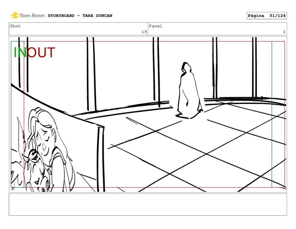 Shot 19 Panel 1 STORYBOARD - TARA DUNCAN Página...