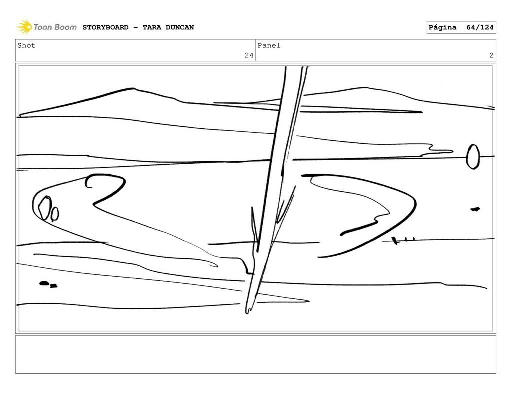 Shot 24 Panel 2 STORYBOARD - TARA DUNCAN Página...