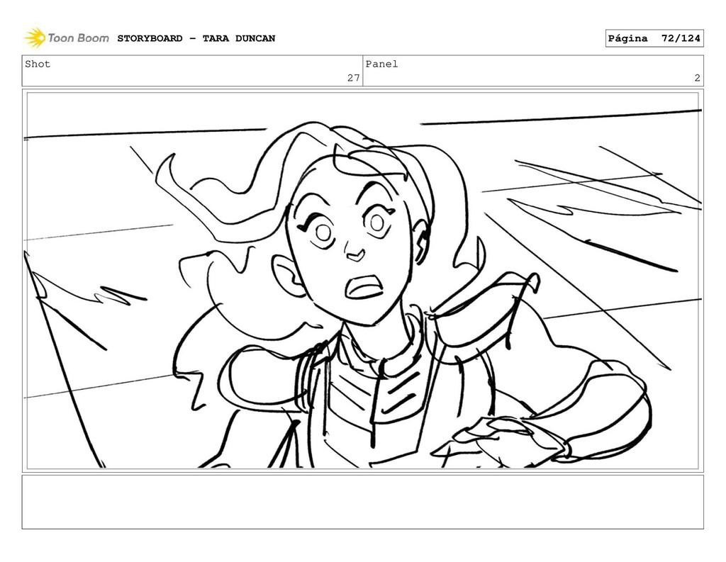 Shot 27 Panel 2 STORYBOARD - TARA DUNCAN Página...