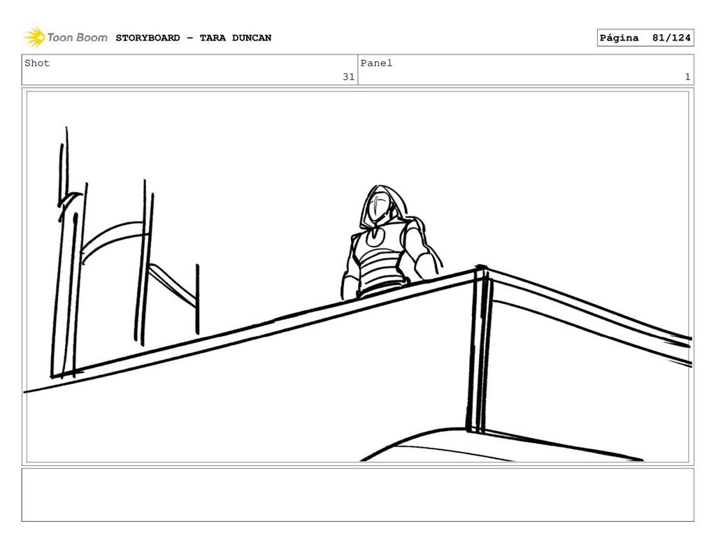 Shot 31 Panel 1 STORYBOARD - TARA DUNCAN Página...