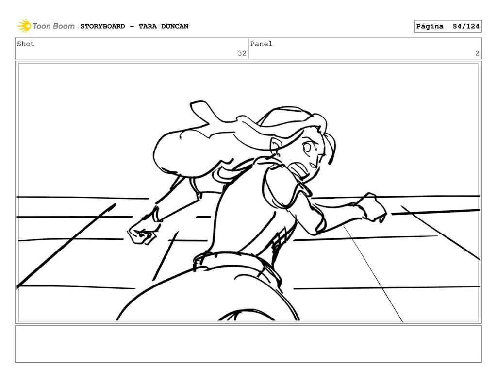 Shot 32 Panel 2 STORYBOARD - TARA DUNCAN Página...