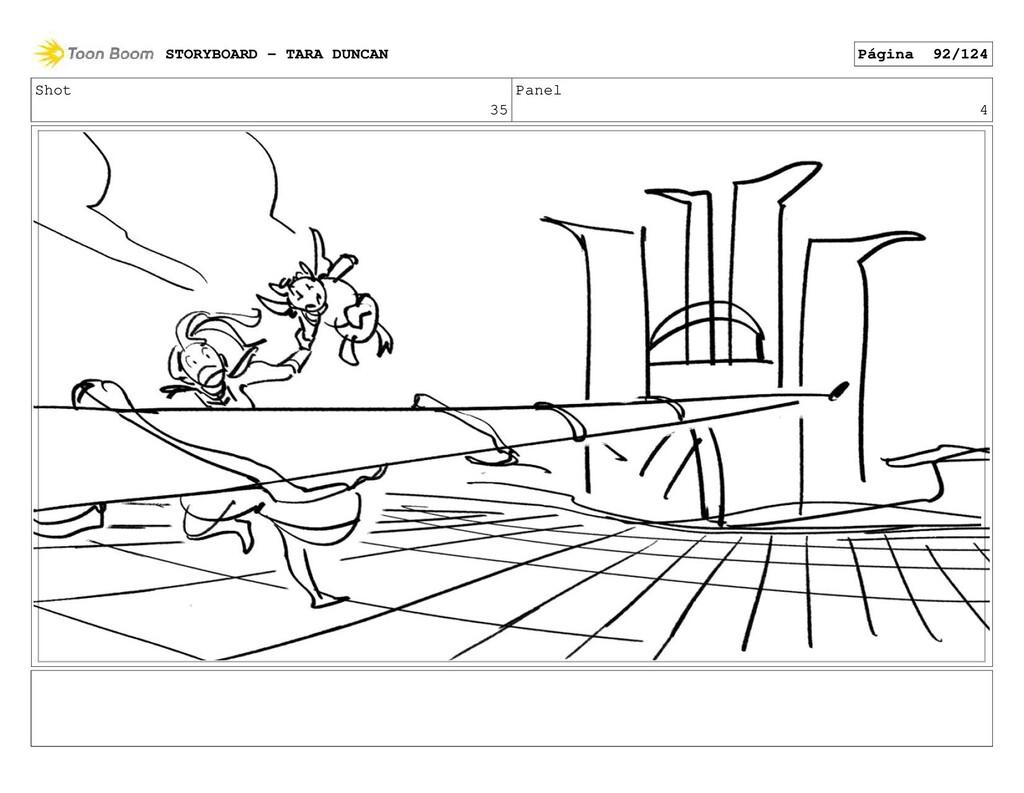 Shot 35 Panel 4 STORYBOARD - TARA DUNCAN Página...
