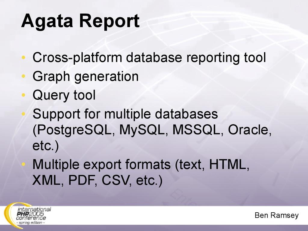 Ben Ramsey Agata Report • Cross-platform databa...
