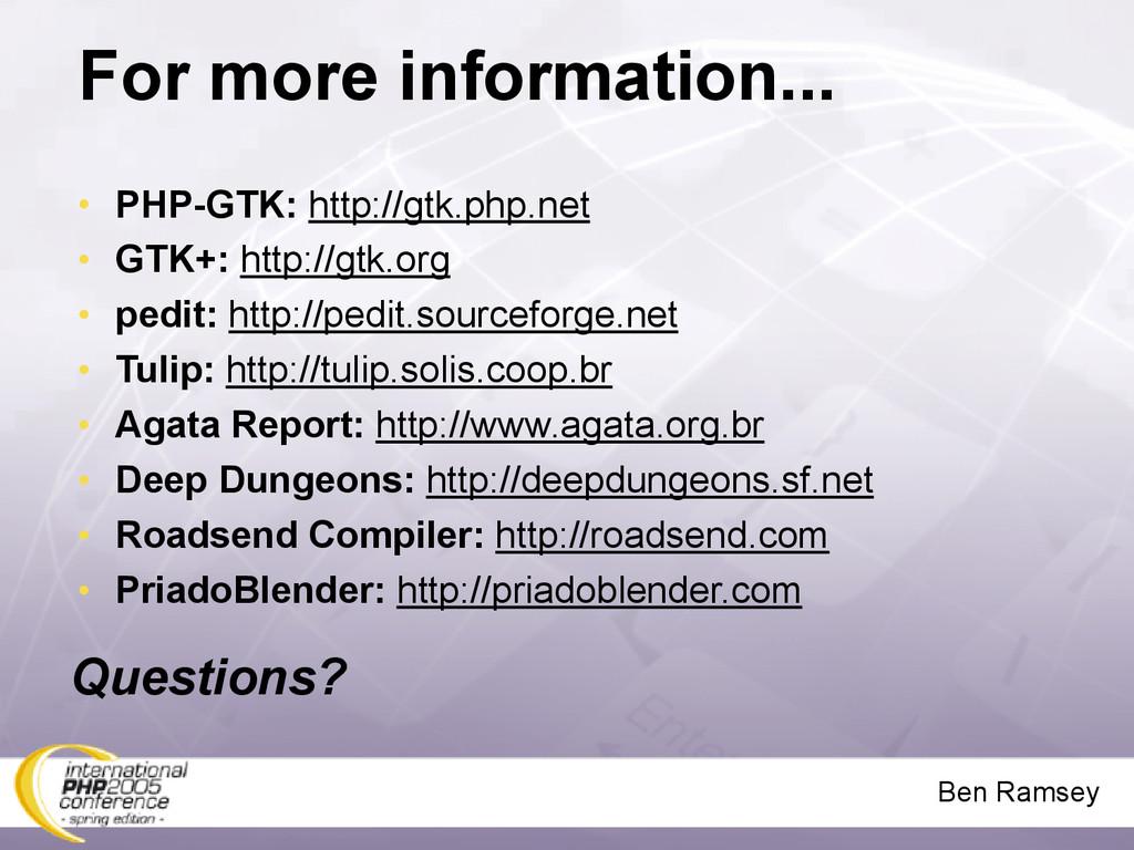 Ben Ramsey For more information... • PHP-GTK: h...