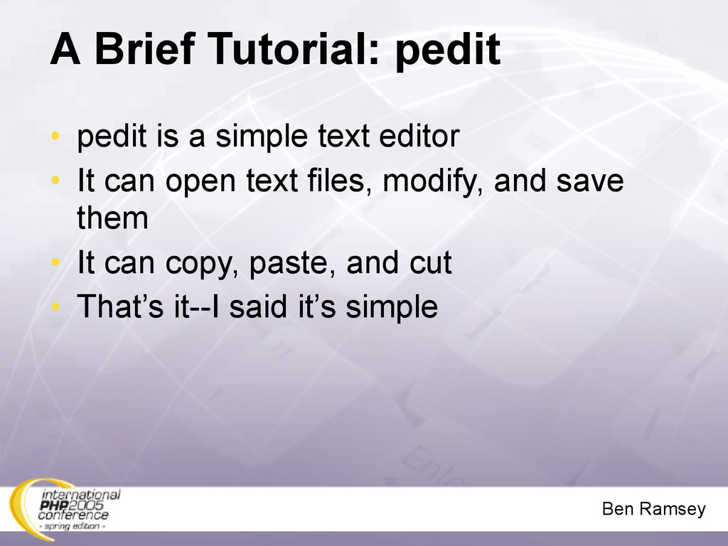 Ben Ramsey A Brief Tutorial: pedit • pedit is a...