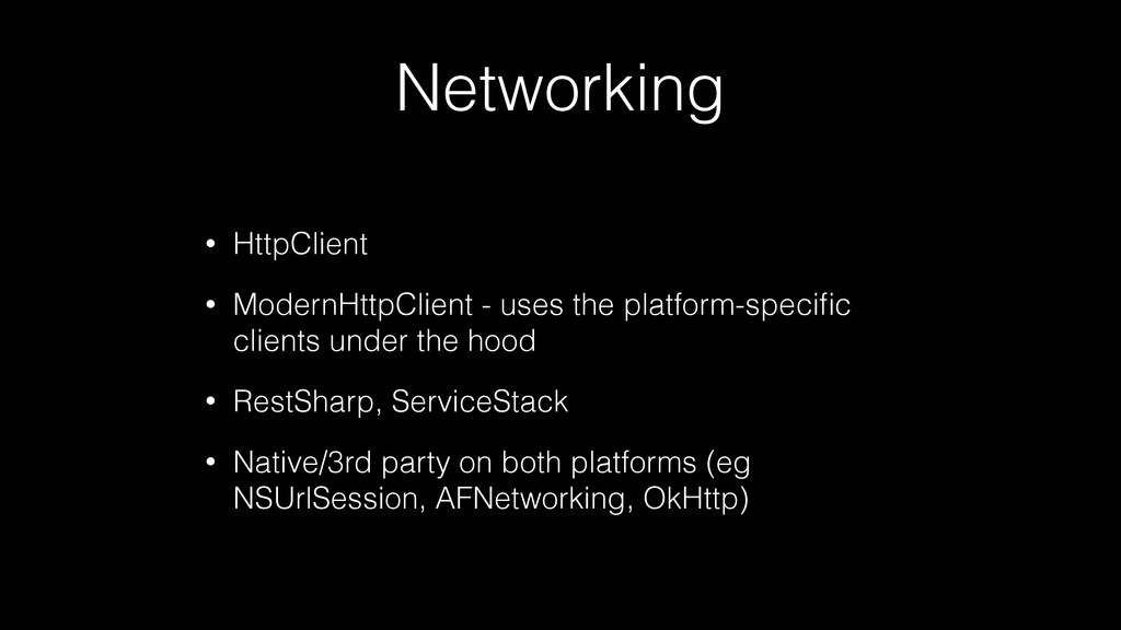 Networking • HttpClient • ModernHttpClient - us...