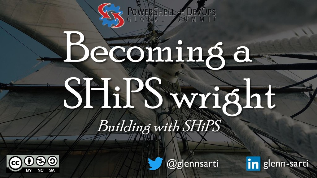 Becoming a SHiPS wright Building with SHiPS @gl...