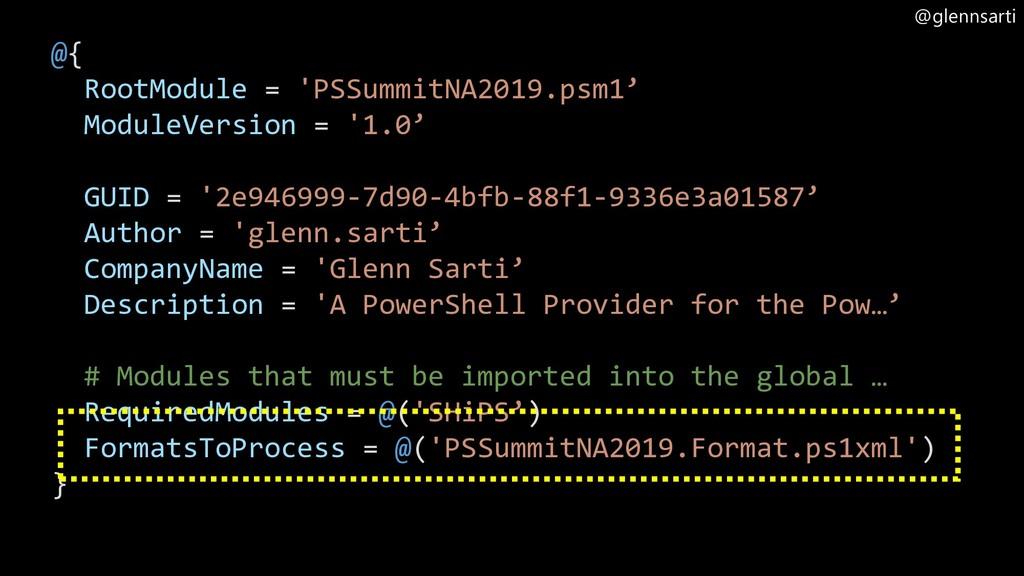 @glennsarti @{ RootModule = 'PSSummitNA2019.psm...
