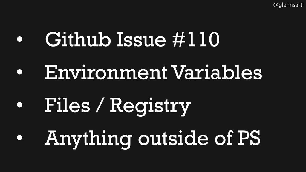 @glennsarti • Github Issue #110 • Environment V...