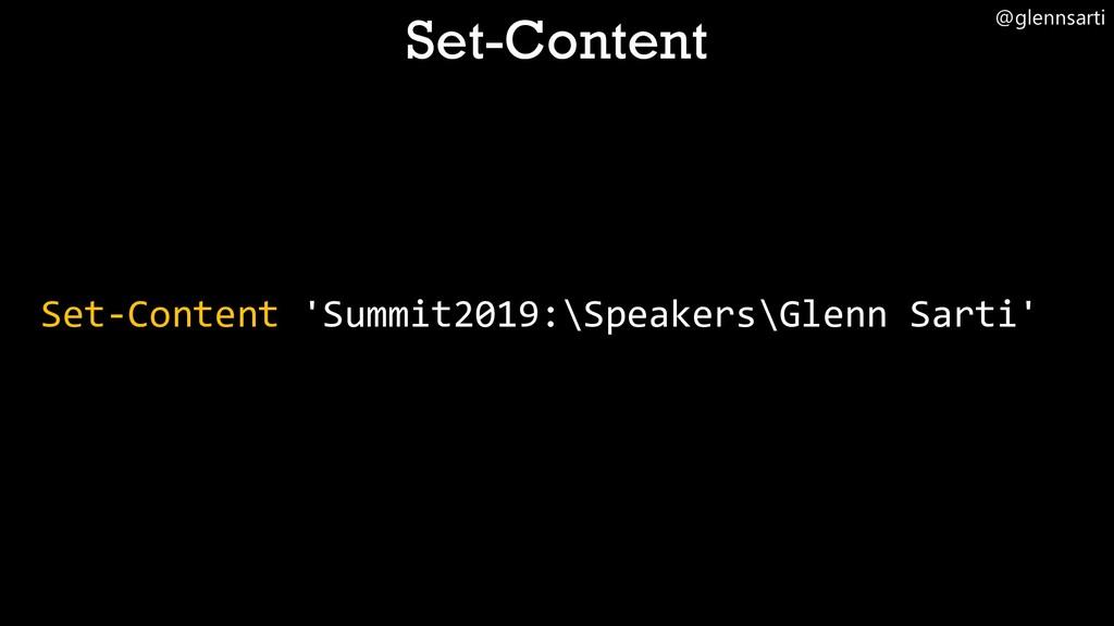 @glennsarti Set-Content 'Summit2019:\Speakers\G...