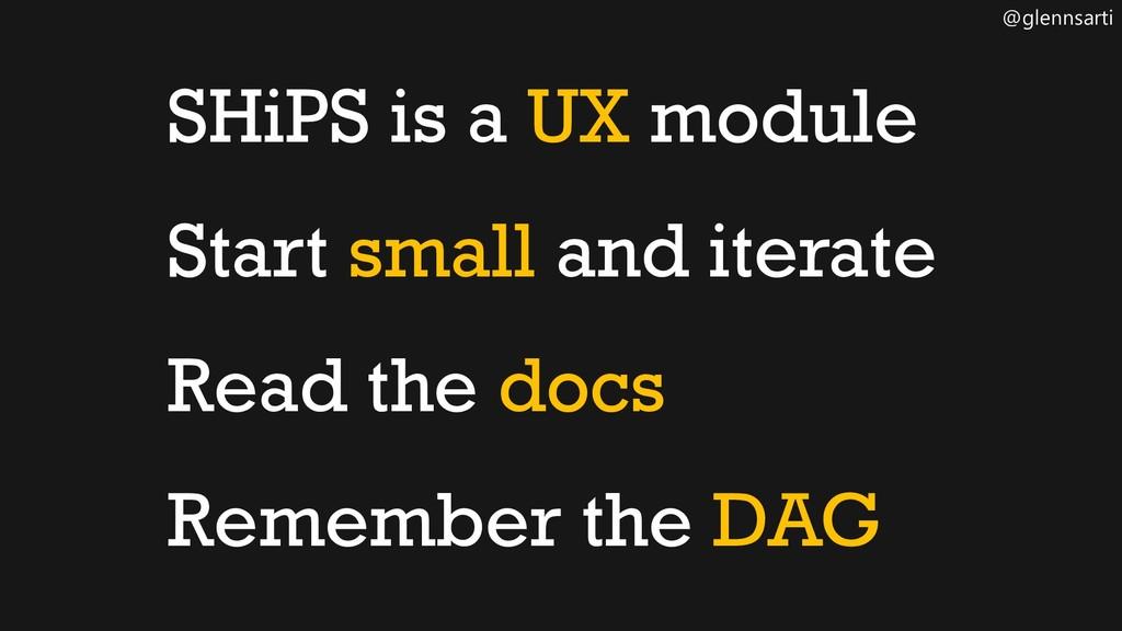 @glennsarti SHiPS is a UX module Start small an...