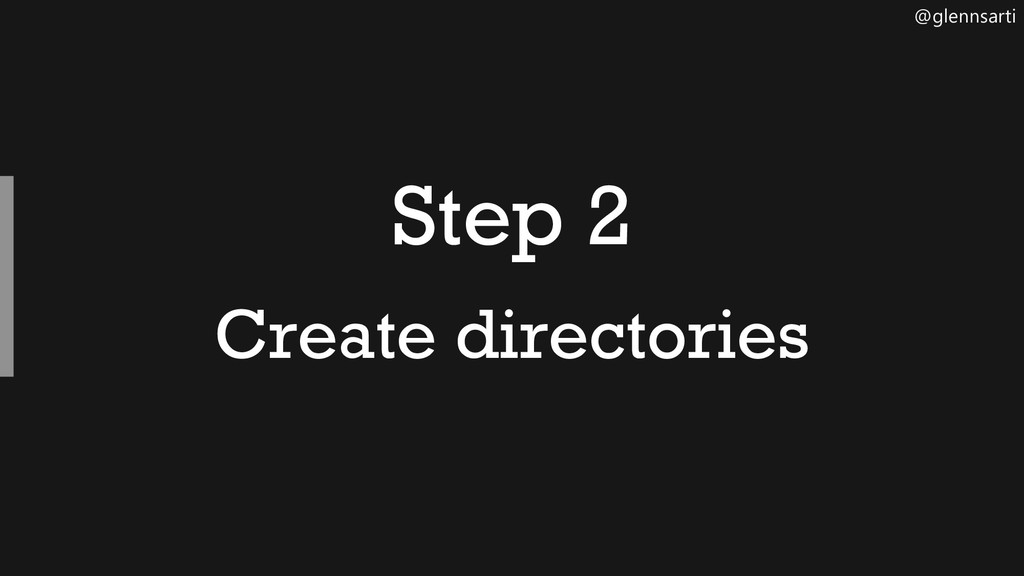 @glennsarti Step 2 Create directories