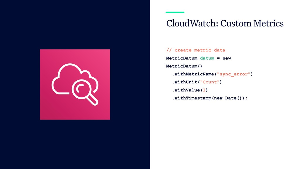 CloudWatch: Custom Metrics // create metric dat...