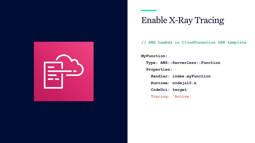 Enable X-Ray Tracing // AWS Lambda in CloudForm...