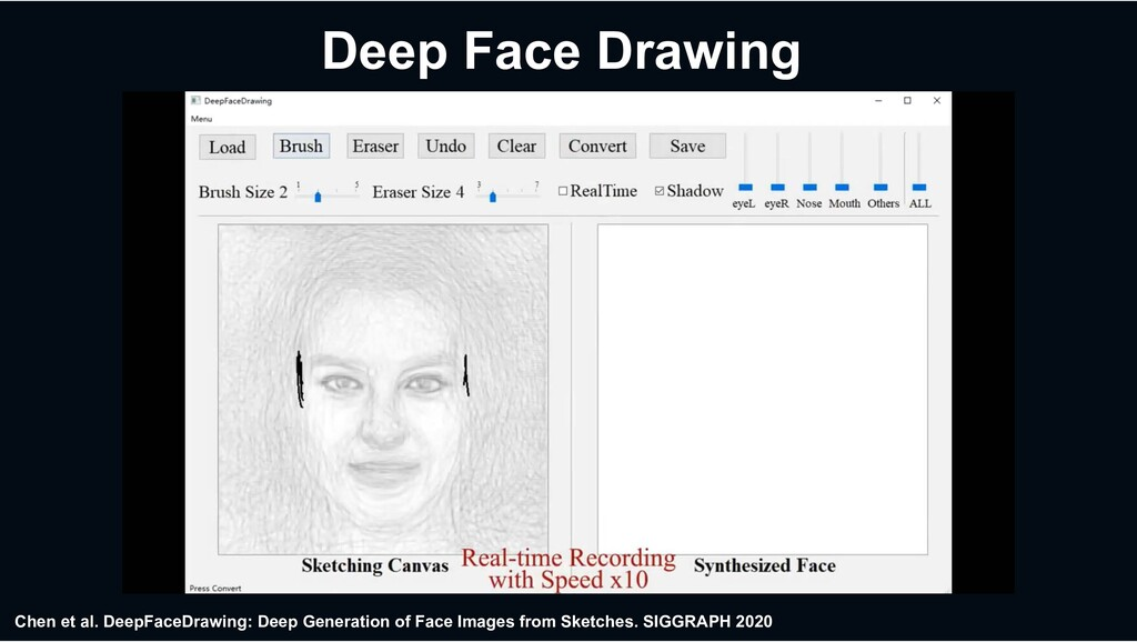 Deep Face Drawing Chen et al. DeepFaceDrawing: ...