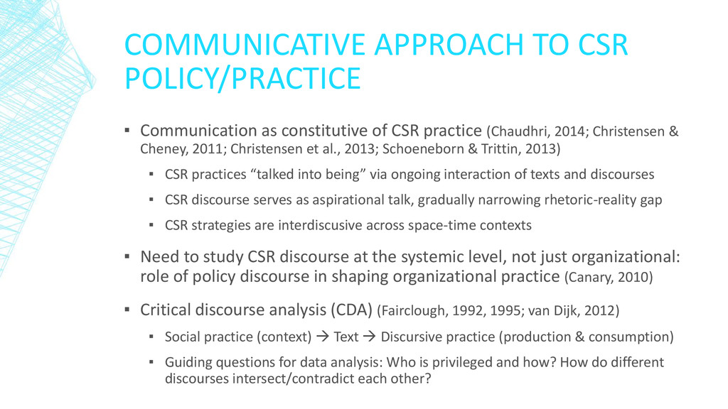 COMMUNICATIVE APPROACH TO CSR POLICY/PRACTICE ▪...