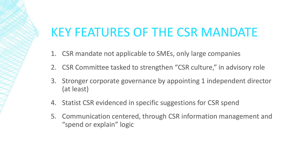 KEY FEATURES OF THE CSR MANDATE 1. CSR mandate ...