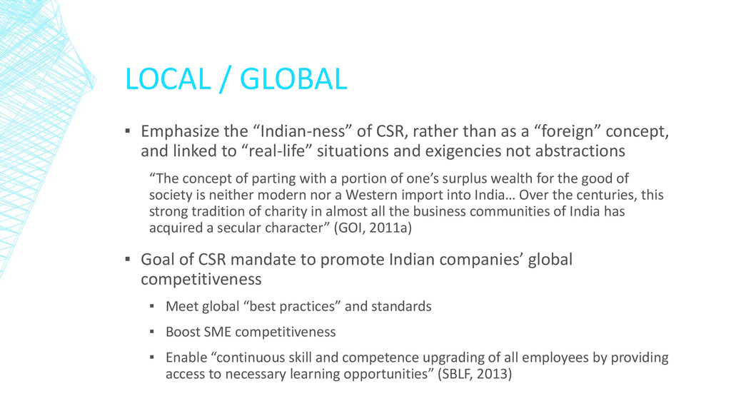 "LOCAL / GLOBAL ▪ Emphasize the ""Indian-ness"" of..."