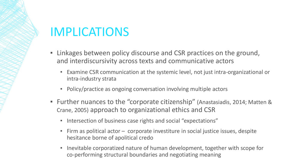 IMPLICATIONS ▪ Linkages between policy discours...
