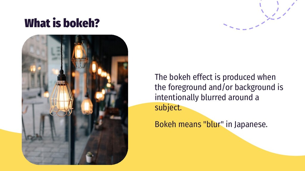 What is bokeh? The bokeh effect is produced whe...