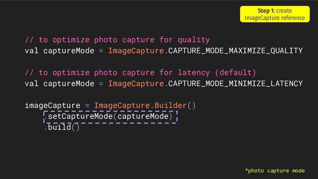 // to optimize photo capture for quality val ca...