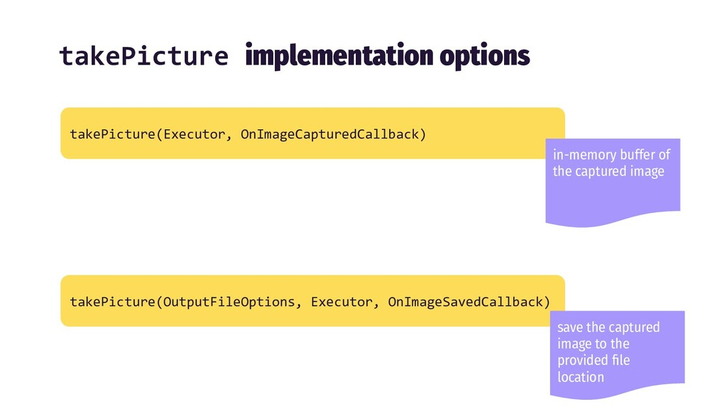 takePicture implementation options takePicture(...