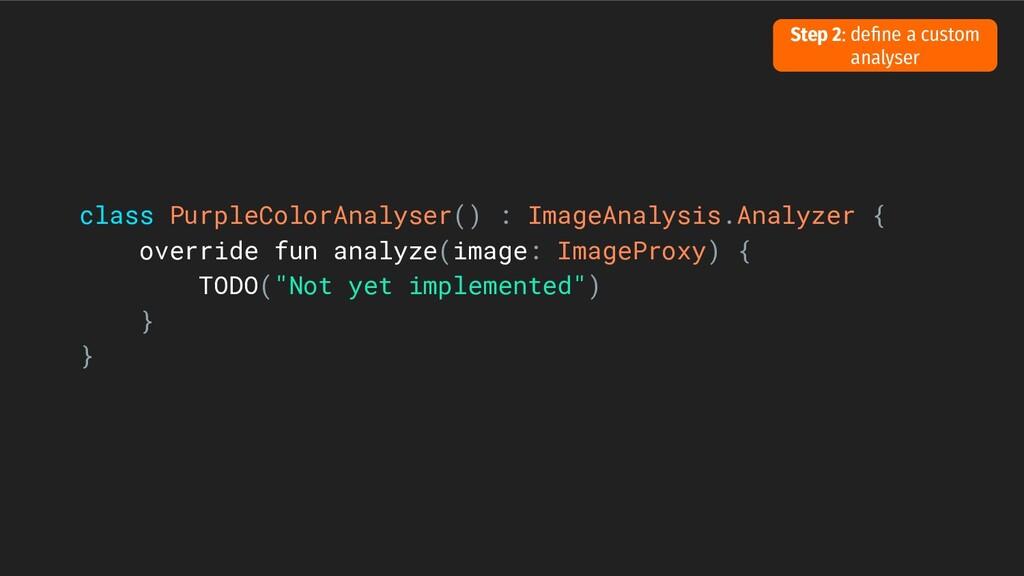 class PurpleColorAnalyser() : ImageAnalysis.Ana...