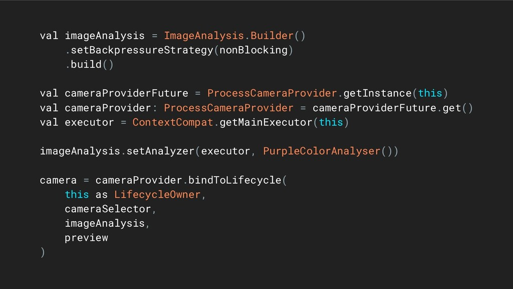 val imageAnalysis = ImageAnalysis.Builder() .se...