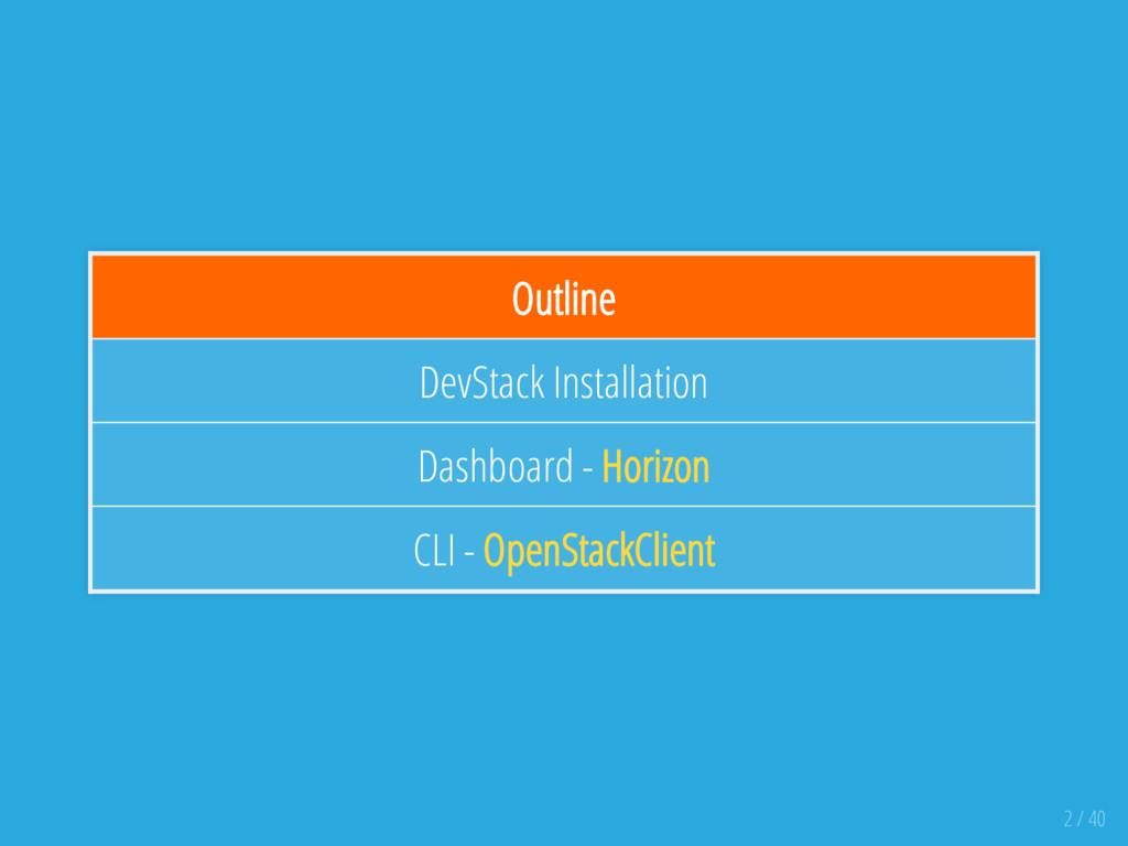 Outline DevStack Installation Dashboard - Horiz...