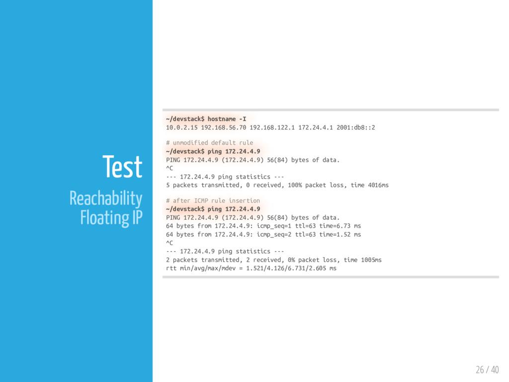 26 / 40 Test Reachability Floating IP ~/devstac...