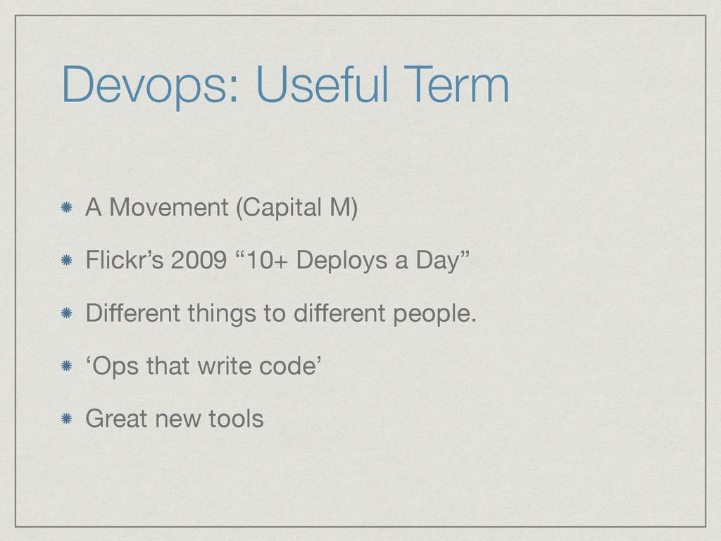 Devops: Useful Term A Movement (Capital M)  Fli...
