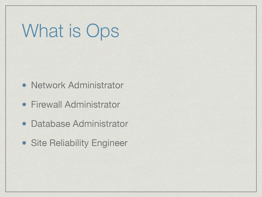 What is Ops Network Administrator  Firewall Adm...
