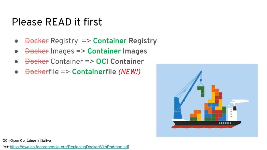 Please READ it first ● Docker Registry => Contai...