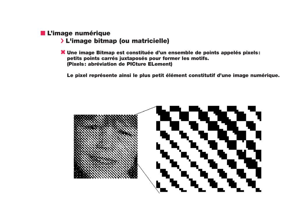 n L'image numérique › L'image bitmap (ou matric...