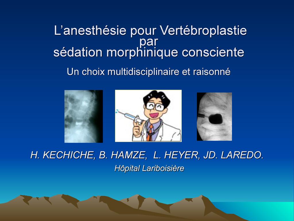 L'anesthésie pour Vertébroplastie par sédation ...