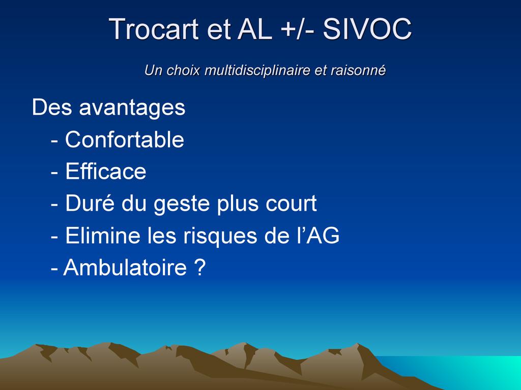 Trocart et AL +/- SIVOC Un choix multidisciplin...