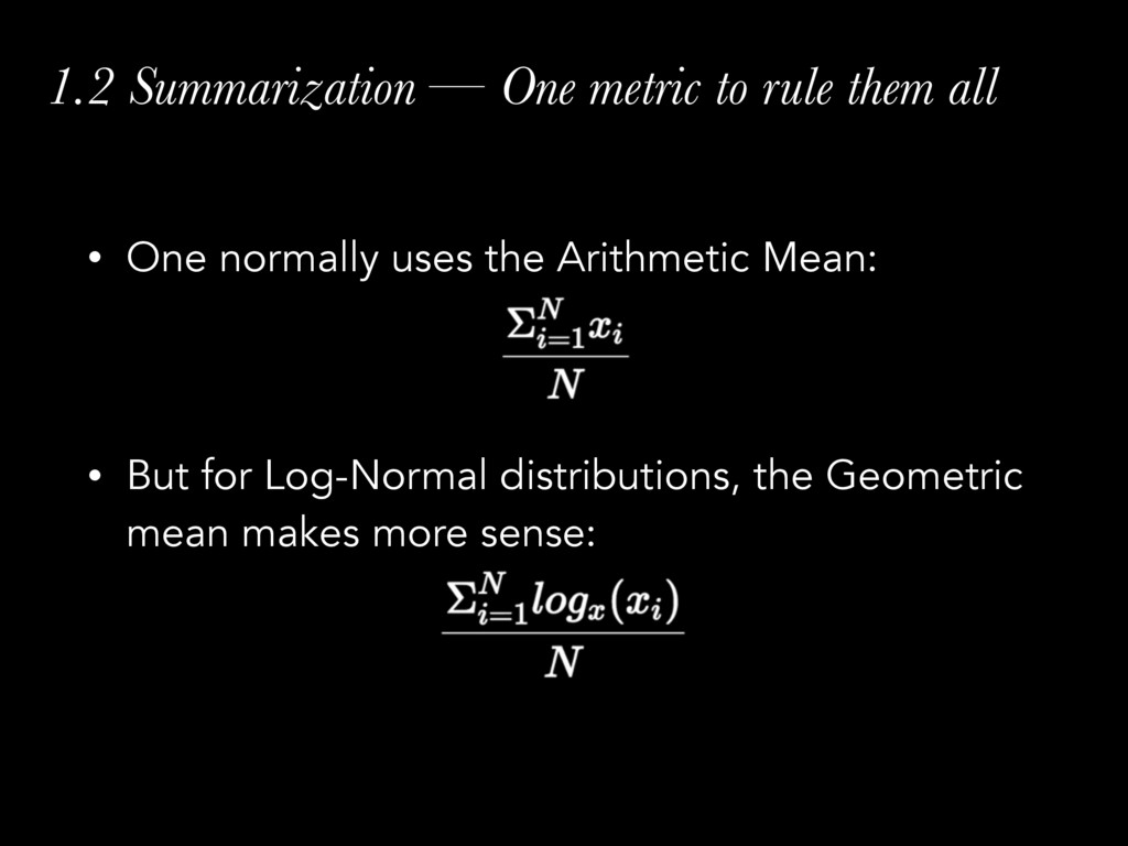 1.2 Summarization — One metric to rule them all...
