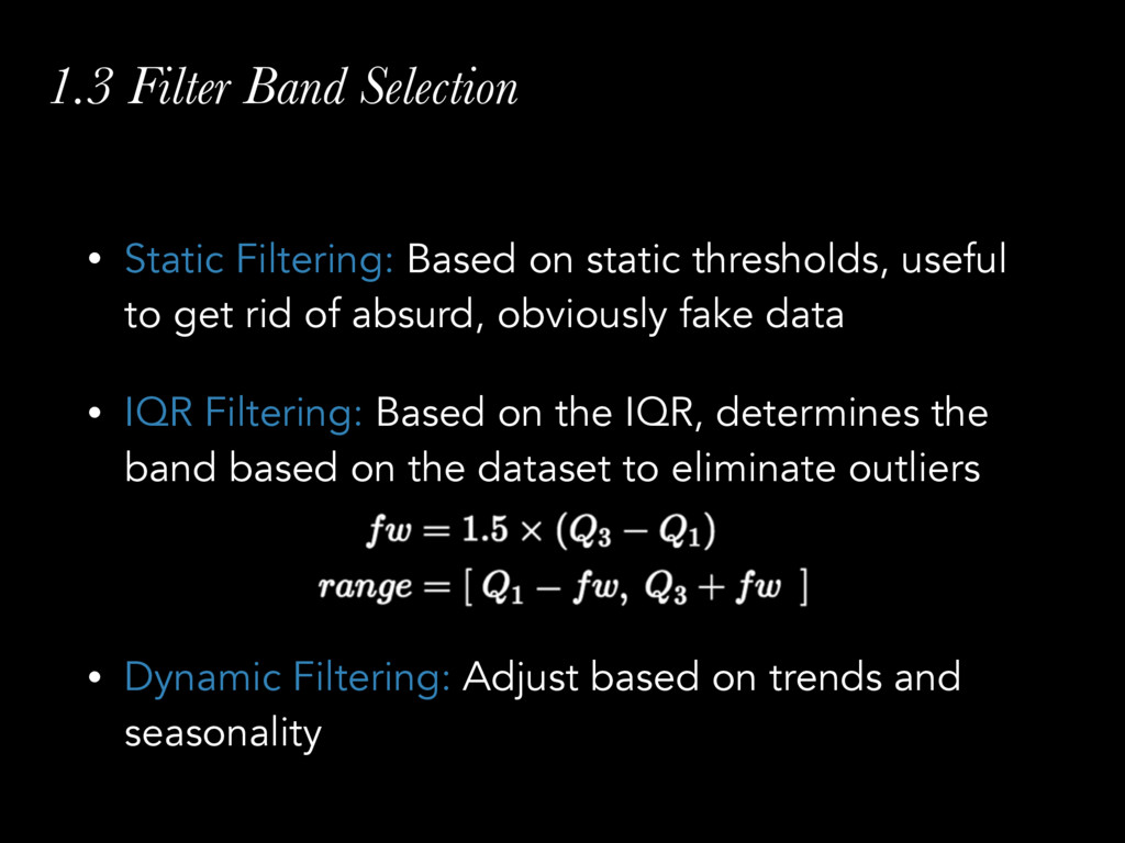 1.3 Filter Band Selection • Static Filtering: B...